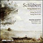 Schubert: String Quintet in C; String Trios D. 471 & D. 581