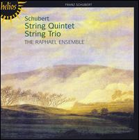 Schubert: String Quintet; String Trio - Andrea Hess (cello); Anthony Marwood (violin); Raphael Ensemble; Timothy Boulton (viola)