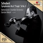 Schubert: Symphonies Nos. 4 & 5