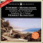 Schubert: Symphony 8; Mendelssohn: Symphony 4