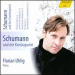 Schumann and Counterpoint, Vol. 7