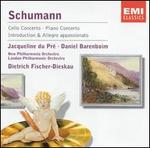 Schumann: Cello Concerto; Piano Concerto; Introduction & Allegro appassionato