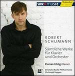Schumann: Complete Works for Piano & Orchestra