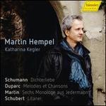 Schumann: Dichterliebe; Duparc: Mélodies et Chansons; Martin: Sechs Monologe aus Jedermann; Schubert: Litanei