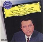 Schumann: Dichterliebe, Schubert, Beethoven: Lieder