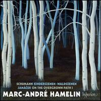 Schumann: Kinderszenen; Waldszenen; Janácek: On the Overgrown Path 1 - Marc-André Hamelin (piano)