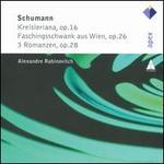 Schumann: Kreisleriana; Faschingswank aus Wien; 3 Romanzen