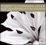 Schumann: Lieder Transcriptions for Piano by Clara Schumann