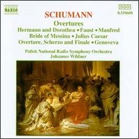 Schumann: Overtures - Polish Radio and Television National Symphony Orchestra; Johannes Wildner (conductor)