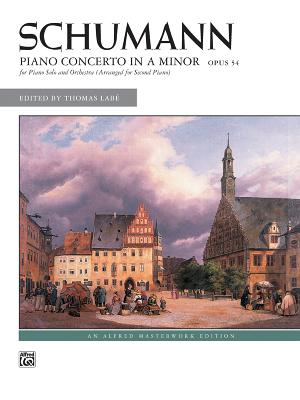 Schumann -- Piano Concerto in a Minor, Op. 54: Comb Bound Book - Schumann, Robert (Composer), and Labe, Thomas (Composer)