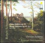 Schumann: Piano Quintet; String Quartets