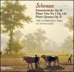 Schumann: Piano Trios, Op. 88; Piano Quartet, Op. 47