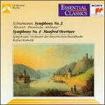 "Schumann: Symphonies No.3 ""Rhenish"" & No.4"