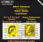 Schumann: Symphonies Nos. 3 & 4, re-orchestrated by Mahler