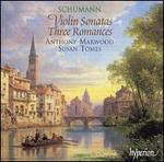 Schumann: Violin Sonatas; Three Romances