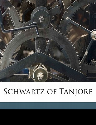 Schwartz of Tanjore - Page, Jesse