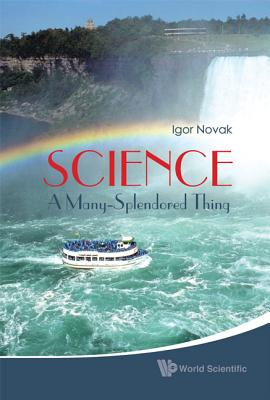 Science: A Many-Splendored Thing - Novak, Igor