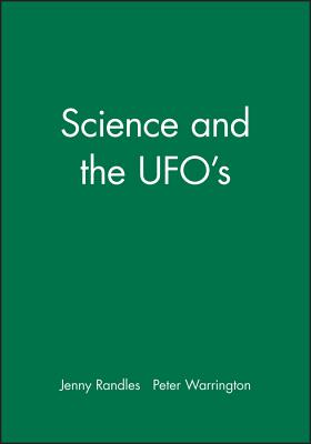 Science and the Ufo's - Randles, Jenny, and Warrington, Peter