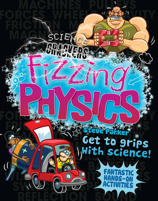 Science Crackers: Fizzing Physics - Parker, Steve