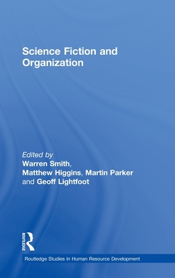 Science Fiction and Organization - Higgins, M