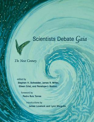 Scientists Debate Gaia: The Next Century - Schneider, Stephen H (Editor)