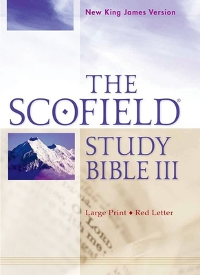 Scofield Study Bible III-NKJV-Large Print - Oxford University Press (Creator)