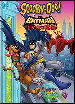 Scooby-Doo! & Batman: The Brave & the Bold