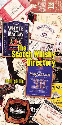 Scotch Whisky Directory - Hills, Phillip, and Mainstream Publishing (Creator)
