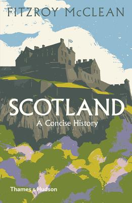 Scotland: A Concise History - Maclean, Fitzroy