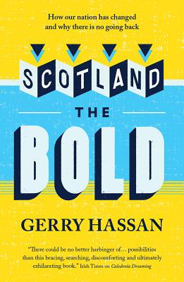 Scotland the Bold - Hassan, Gerry