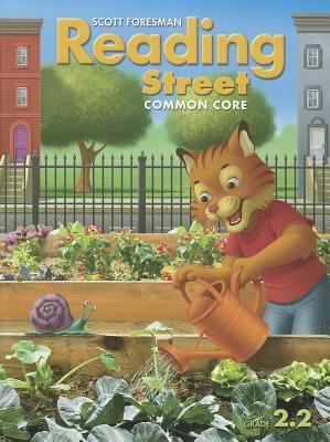 Scott Foresman Reading Street: Common Core, Grade 2.2 - Scott Foresman and Company (Creator)