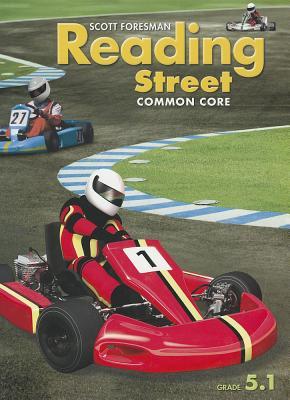 Scott Foresman Reading Street: Common Core, Grade 5.1 - Scott Foresman and Company (Creator)