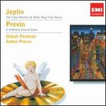 Scott Joplin: The Easy Winners & Other Rag-Time Music; Andr� Previn: A Different Kind o - Itzhak Perlman