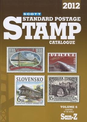 Scott Standard Postage Stamp Catalogue, Volume 6: Countries of the World San-Z - Snee, Charles (Editor)
