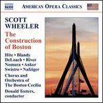 Scott Wheeler: The Construction of Boston