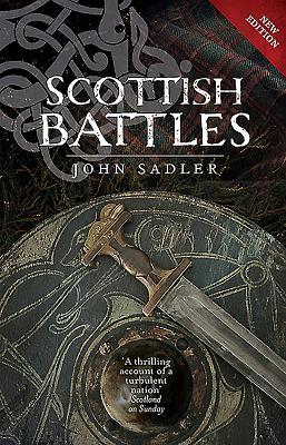 Scottish Battles - Sadler, John