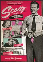 Scotty and the Secret History of Hollywood - Matt Tyrnauer