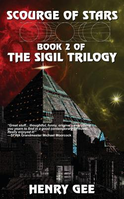 Scourge of Stars: Book Two of the Sigil Trilogy - Gee, Henry