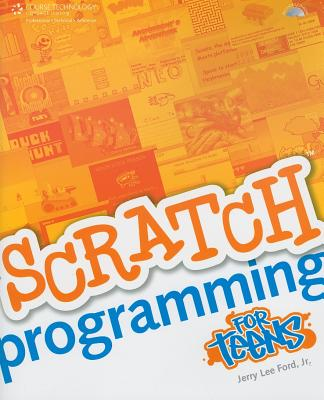 Scratch Programming for Teens - Ford, Jerry Lee, Jr.