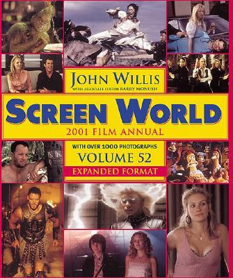 Screen World Volume 52: 2001 - Willis, John (Editor)