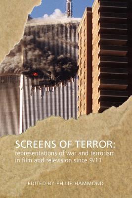 Screens of Terror - Hammond, Philip (Editor)