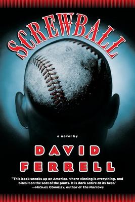 Screwball - Ferrell, David