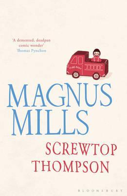 Screwtop Thompson - Mills, Magnus