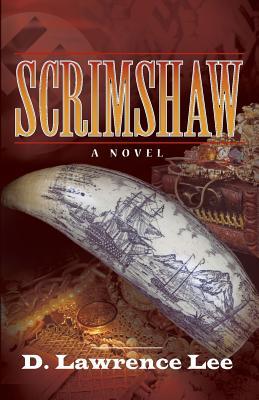 Scrimshaw - Lee, D Lawrence