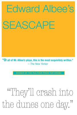 Seascape: The Entire Appalling Business - Albee, Edward