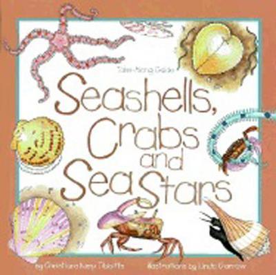 Seashells, Crabs and Sea Stars: Take-Along Guide - Tibbitts, Christiane Kump