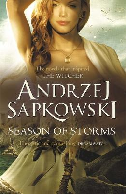 Season of Storms - Sapkowski, Andrzej, and French, David (Translated by)