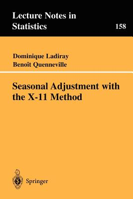 Seasonal Adjustment with the X-11 Method - Ladiray, Dominique