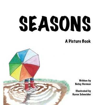 Seasons: A Picture Book - Herman, Betsy