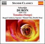 Sebastián Durón: Tonadas (Songs)